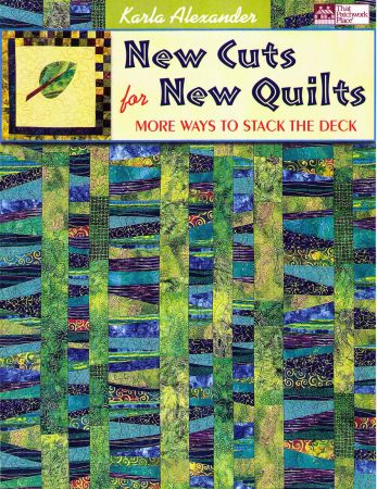 New Cuts for New Quilts, More Ways to Stack the Deck